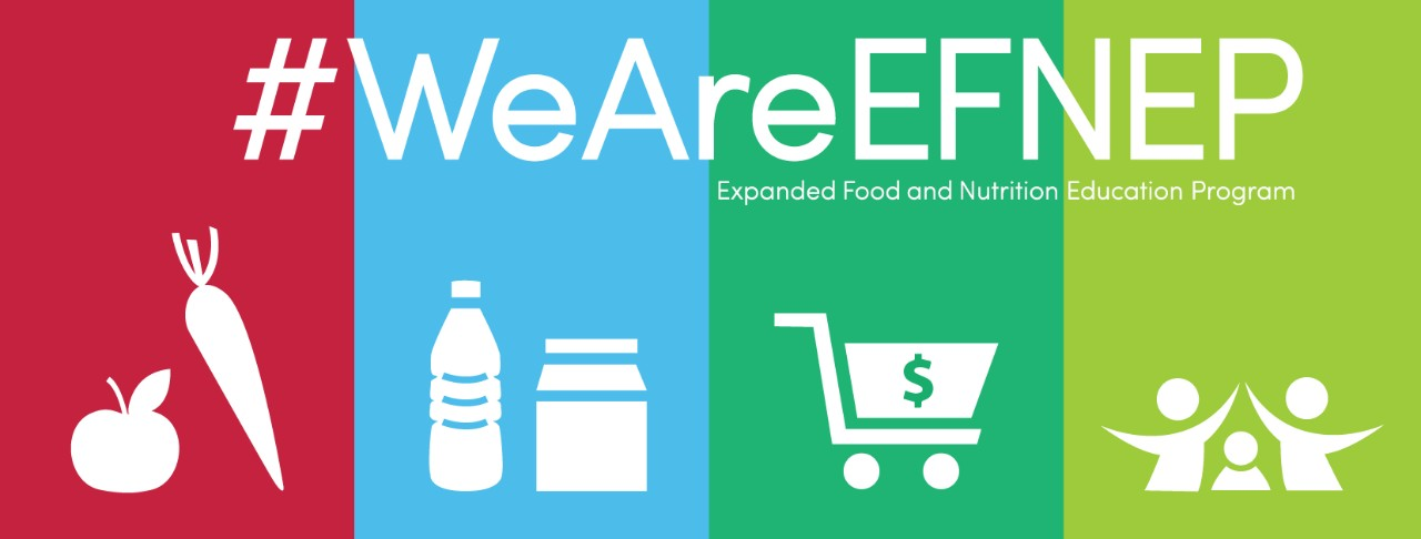 #WeAreEFNEP Expanded Food and Nutrition Education Program