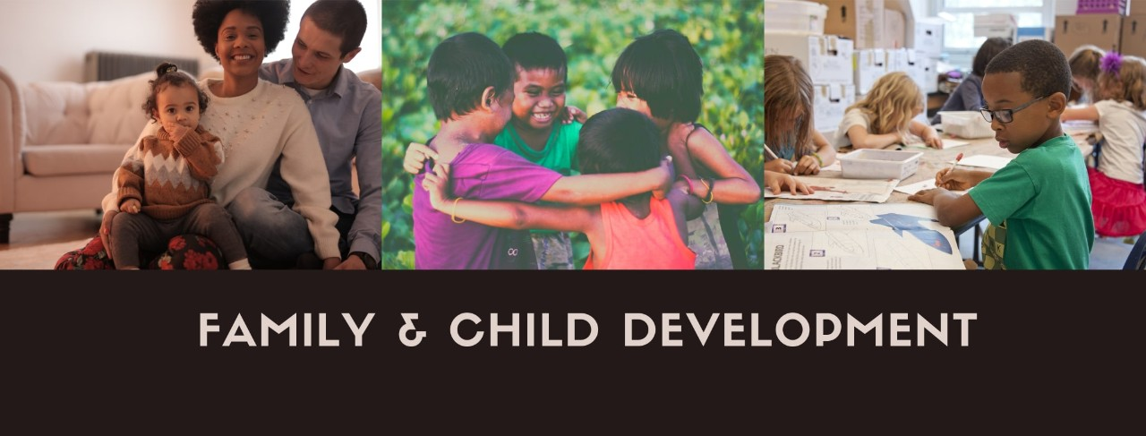 FAMILY AND CHILD DEVELOPMENT